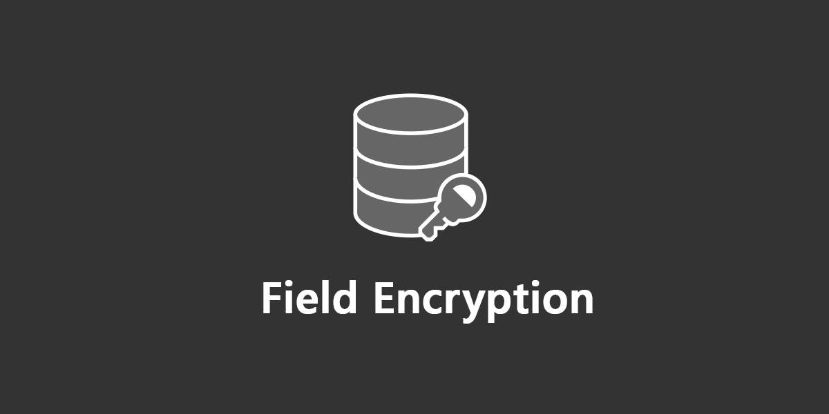 Field Encryption